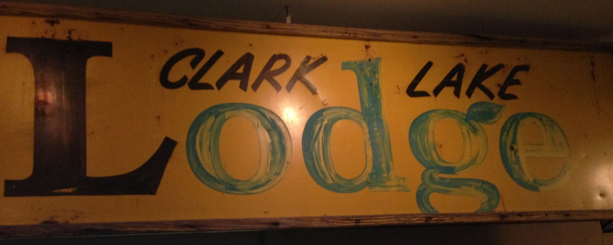 In its last incarnation, Pleasant View became the Clark Lake Lodge. The sign was preserved and hangs on a wall at the Beach Bar.